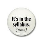 its_in_the_syllabus_mini_button_n