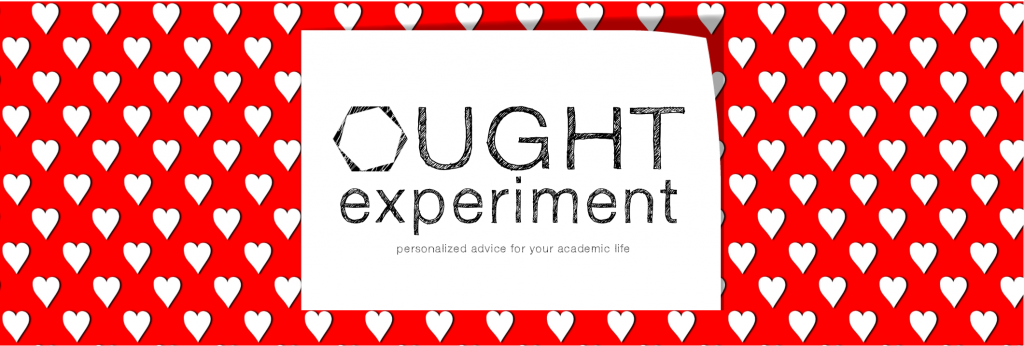 Ought Experiment