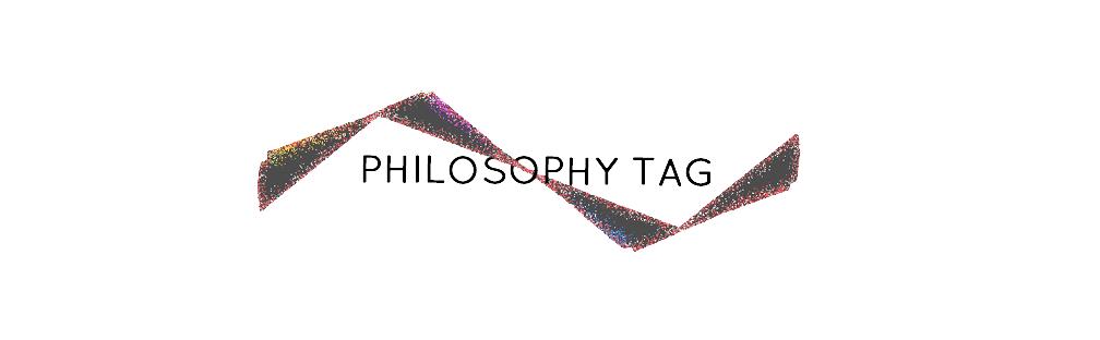 Philosophy Tag
