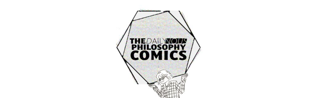 To φ Or Not To φ (Daily Nous Philosophy Comics)