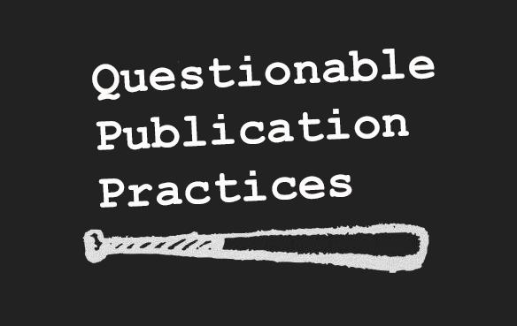 Who's Down With QPPs? (Questionable Publication Practices