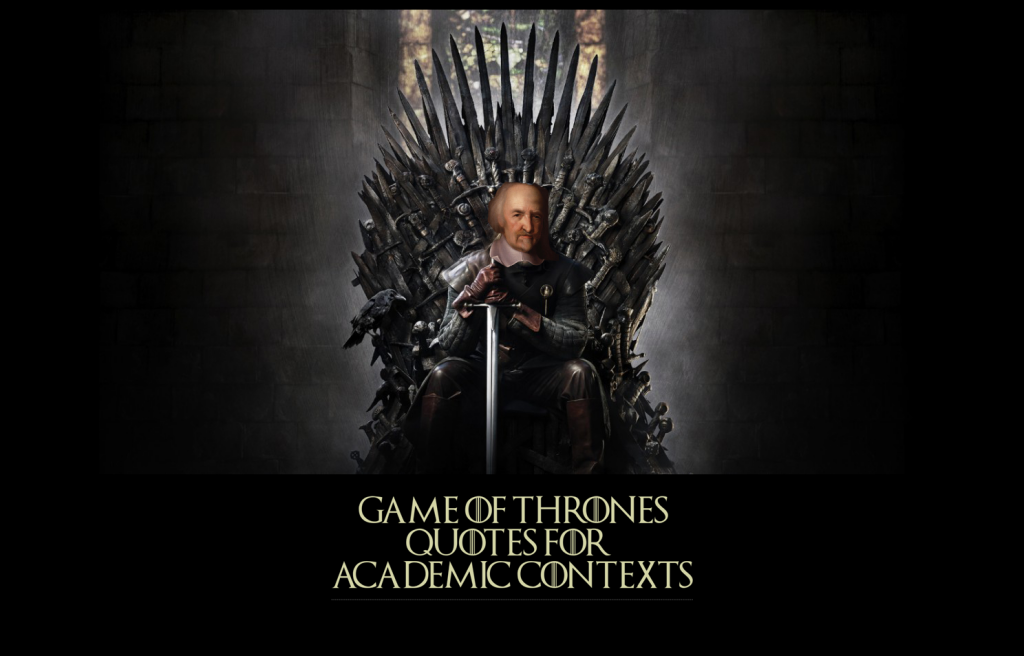 Game of Thrones Quotes for Academic Contexts - Daily Nous
