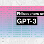 Philosophers On GPT-3 (updated with replies by GPT-3)