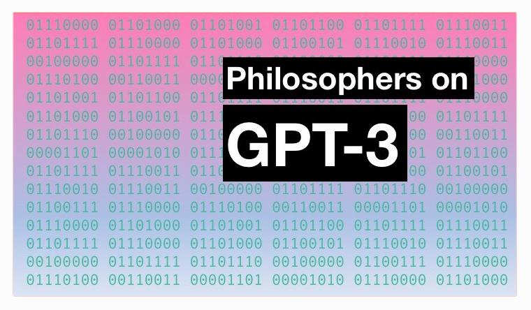 Philosophers On GPT-3